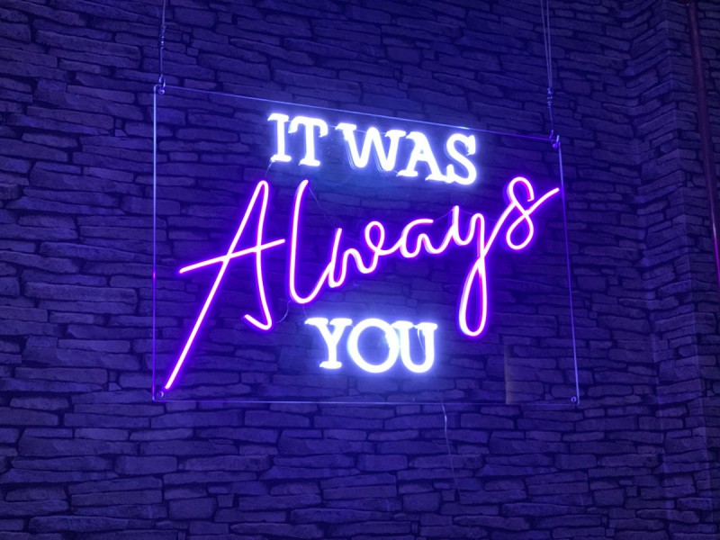 Neon Signs - It Was Always You
